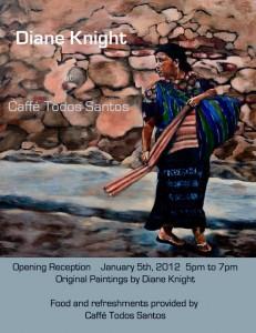 Post er for Diane Knight's art show at Caffe Todos Santos, Todos Santos, Baja, Mexico
