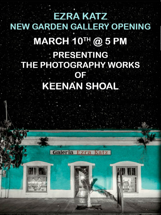 Keenan Shoal photography at Gallery Ezra Katz in Todos Santos